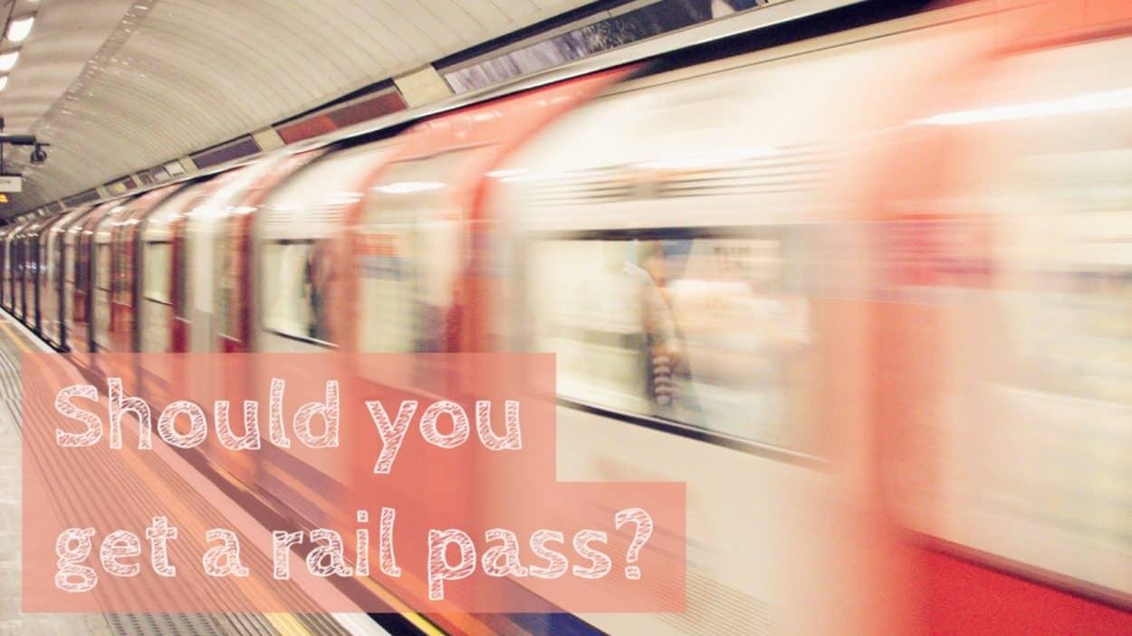 Should you get a rail pass?