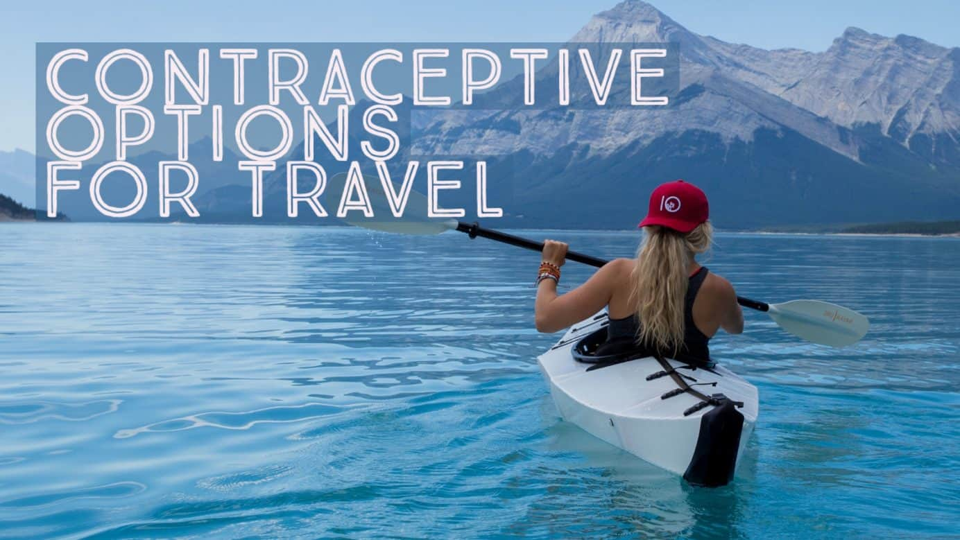 Contraceptives for Round The World Travel